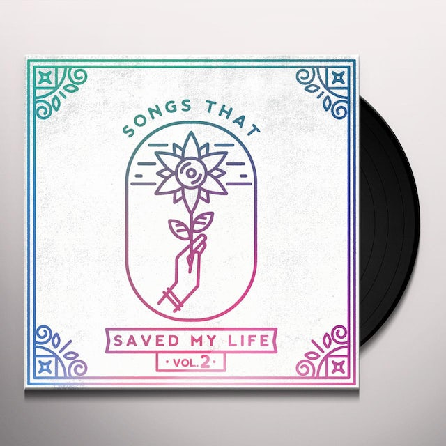 Songs That Saved My Life Vol. 2 / Various