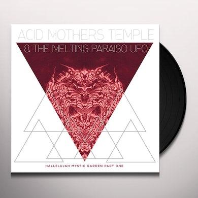 Acid Mothers Temple & Melting Paraiso U.F.O. HALLELUJAH MYSTIC GARDEN PART 1 Vinyl Record