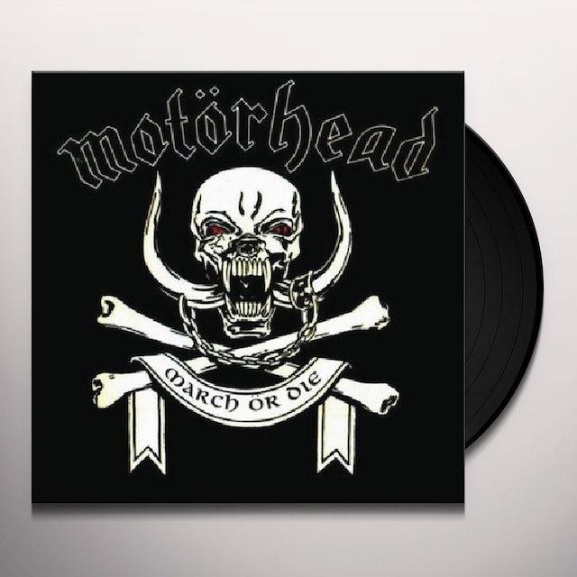 Motorhead MARCH OR DIE Vinyl Record