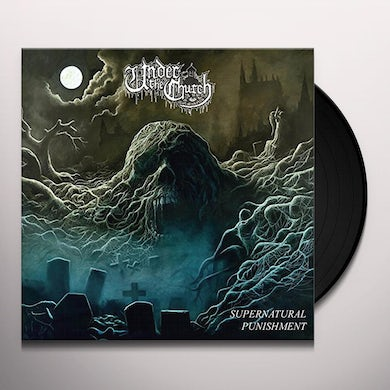 UNDER THE CHURCH SUPERNATURAL PUNISHMENT Vinyl Record