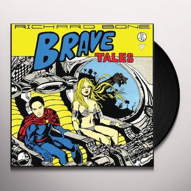 Richard Bone BRAVE TALES Vinyl Record