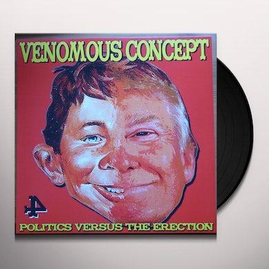 Politics Versus The Erection Vinyl Record