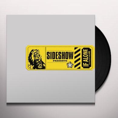 Sideshow IF ALONE Vinyl Record