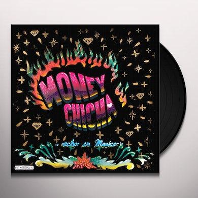 MONEY CHICHA ECHO EN MEXICO Vinyl Record