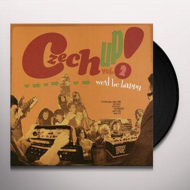 Czech Up 2: We'D Be Happy / Various Vinyl Record