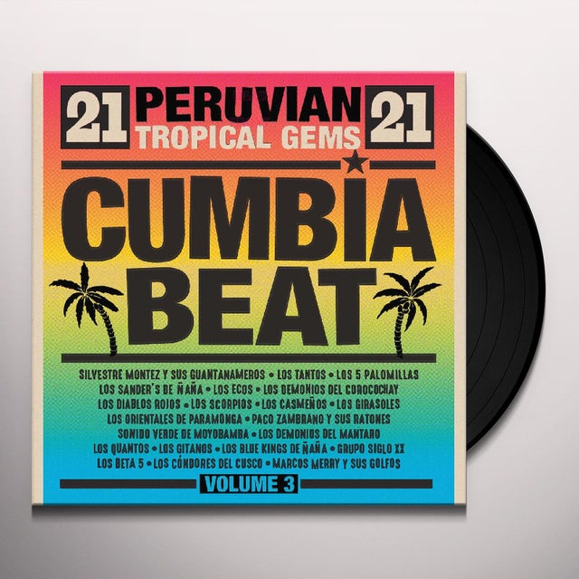Cumbia Beat Volume 3: 21 Peruvian Gems / Various