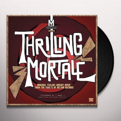 THRILLING MORTALE Vinyl Record
