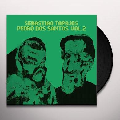 Sebastiao Tapajos / Pedro Dos Santos VOLUME 2 Vinyl Record