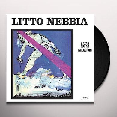 Litto Nebbia BAZAR DE LOS MILAGROS Vinyl Record