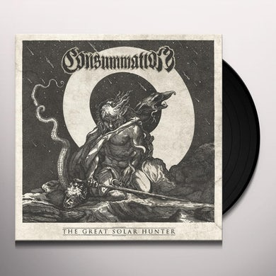 Consummation THE GREAT SOLAR HUNTER Vinyl Record
