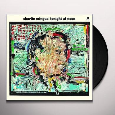 Charles Mingus TONIGHT AT NOON Vinyl Record - 180 Gram Pressing, Remastered, Spain Release