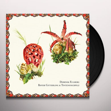 Dominik Eulberg ROTER GITTERLING & TINTENFISCHPILZ Vinyl Record