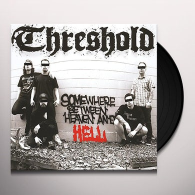 Threshold SOMEWHERE BETWEEN HEAVEN & HELL Vinyl Record