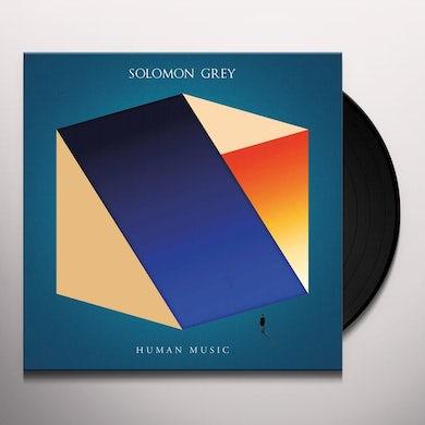 Solomon Grey HUMAN MUSIC Vinyl Record