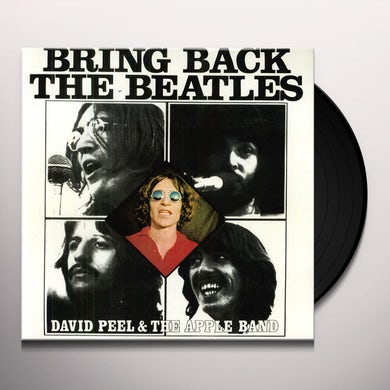 David Peel BRING BACK THE BEATLES Vinyl Record