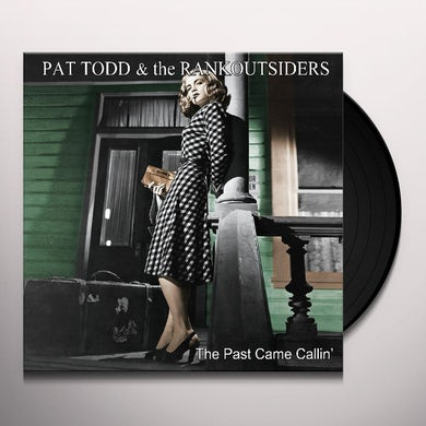Pat Todd & The Rankoutsiders PAST CAME CALLIN Vinyl Record