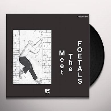 MEET THE FOETALS Vinyl Record
