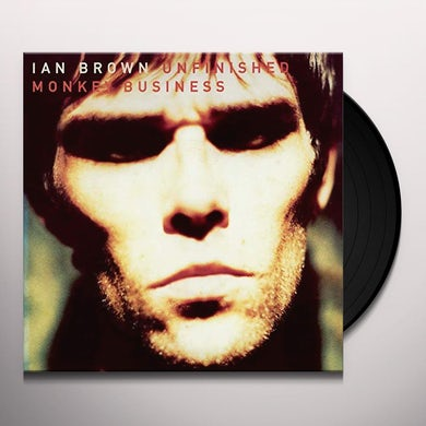 Ian Brown UNFINISHED MONKEY BUSINESS Vinyl Record