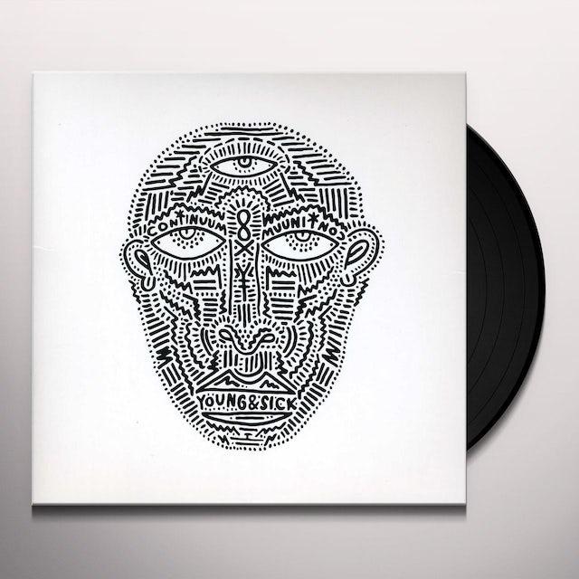 Young & Sick CONTINUUM Vinyl Record