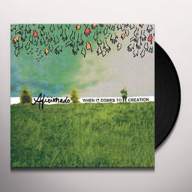 Aficionado WHEN IT COMES TO CREATION Vinyl Record