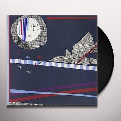 FULL SUN ITCH Vinyl Record