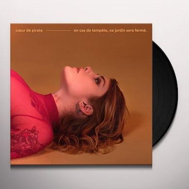 Coeur De Pirate EN CAS DE TEMPETE CE JARDIN SERA FERME Vinyl Record