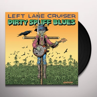 Dirty Spliff Blues Vinyl Record