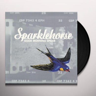 Sparklehorse GOOD MORNING SPIDER Vinyl Record