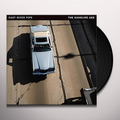 EAST RIVER PIPE THE GASOLINE AGE Vinyl Record