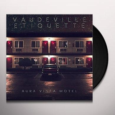 Vaudeville Etiquette AURA VISTA MOTEL Vinyl Record