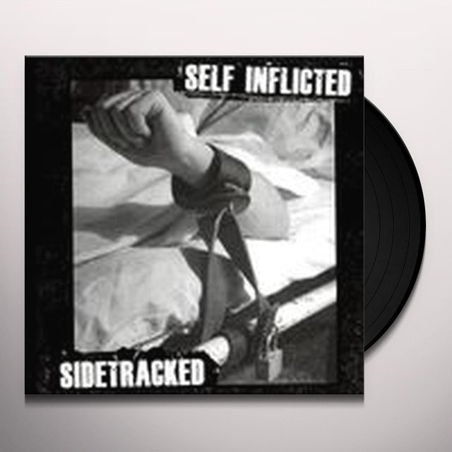 Sidetracked/Self Inflicted