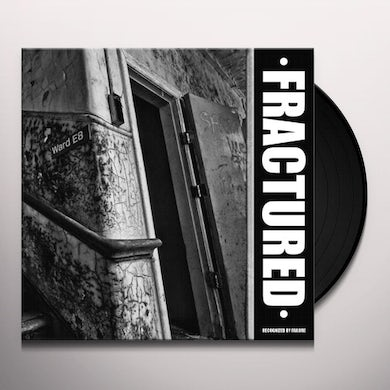 Fractured RECOGNIZED BY FAILURE Vinyl Record