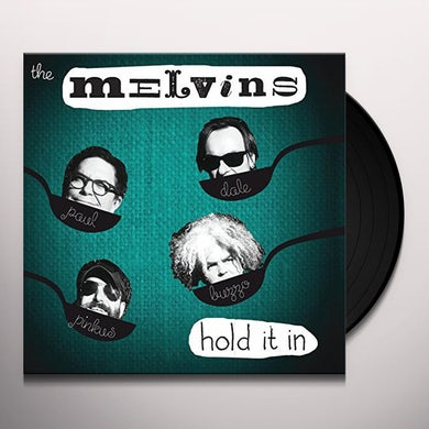 Melvins HOLD IT IN Vinyl Record