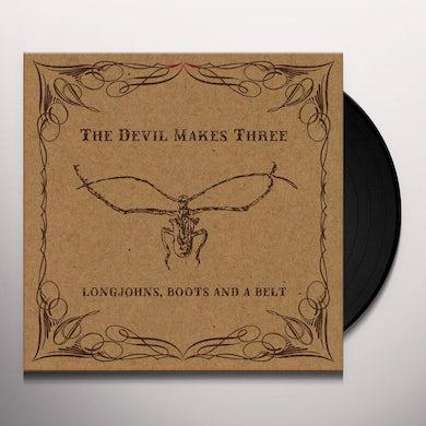 Devil Makes Three LONGJOHNS BOOTS & A BELT Vinyl Record