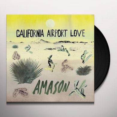 AMASON CALIFORNIA AIRPORT LOVE Vinyl Record