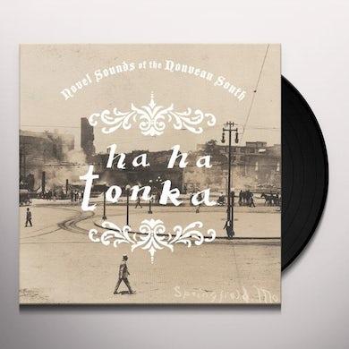 Ha Ha Tonka NOVEL SOUNDS OF THE NOUVEAU SOUTH Vinyl Record