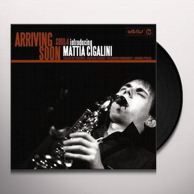 Soul 4 Feat. Mattia Cigalini ARRIVING SOON Vinyl Record - UK Release