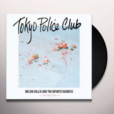 Tokyo Police Club MELON COLLIE & THE INFINITE RADNESS (PART 1 & 2) Vinyl Record