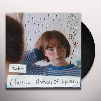 Jordana CLASSICAL NOTIONS OF HAPPINESS Vinyl Record