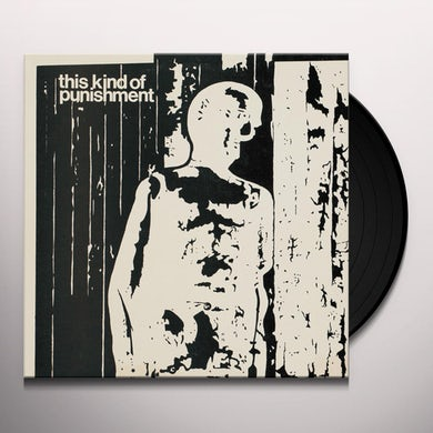 THIS KIND OF PUNISHMENT Vinyl Record