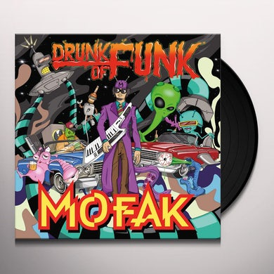 Mofak DRUNK OF FUNK Vinyl Record