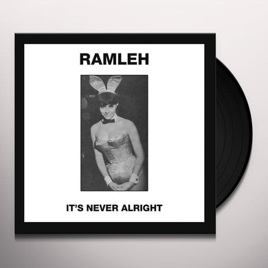 Ramleh IT'S NEVER ALRIGHT / KERB KRAWLER Vinyl Record