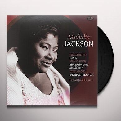 Mahalia Jackson RECORDED LIVE IN EUROPE / COMMAND PERFORMANCE (180G) Vinyl Record
