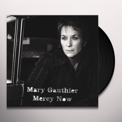 Mary Gauthier MERCY NOW Vinyl Record