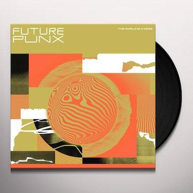 Future Punx WORLD IS A MESS Vinyl Record