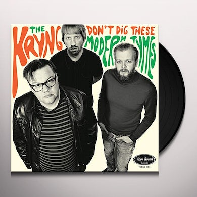 Kryng DON'T DIG THESE MODERN TYMES Vinyl Record