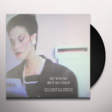 Volga Select/Avri VOLGA SELECT:AVRI / SO YOUNG BUT SO COLD SAMPLER Vinyl Record