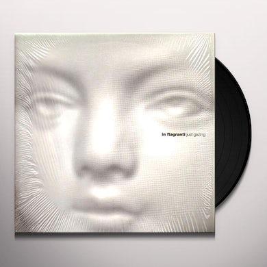 In Flagranti JUST GAZING Vinyl Record