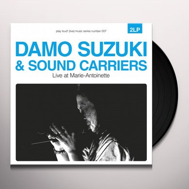 Damo Suzuki & Sound Carriers LIVE AT MARIE-ANTOINETTE Vinyl Record
