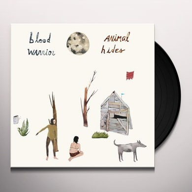 Blood Warrior ANIMAL HIDES Vinyl Record